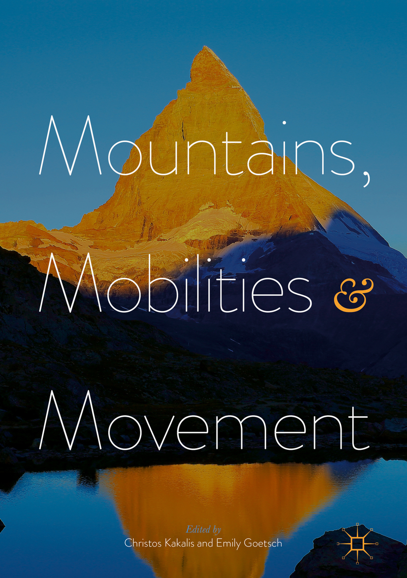 Goetsch, Emily - Mountains, Mobilities and Movement, ebook