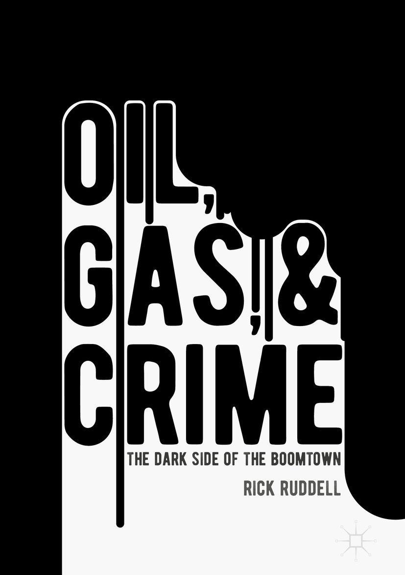 Ruddell, Rick - Oil, Gas, and Crime, ebook