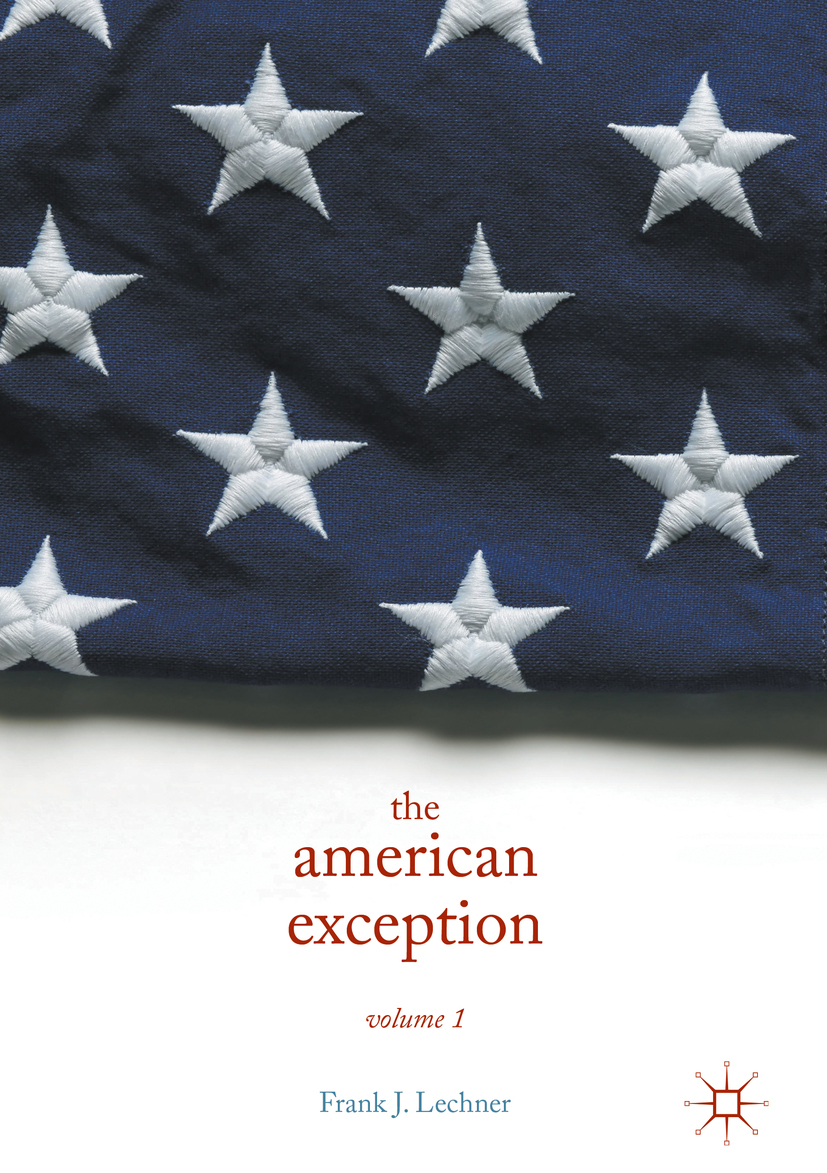 Lechner, Frank J. - The American Exception, Volume 1, ebook