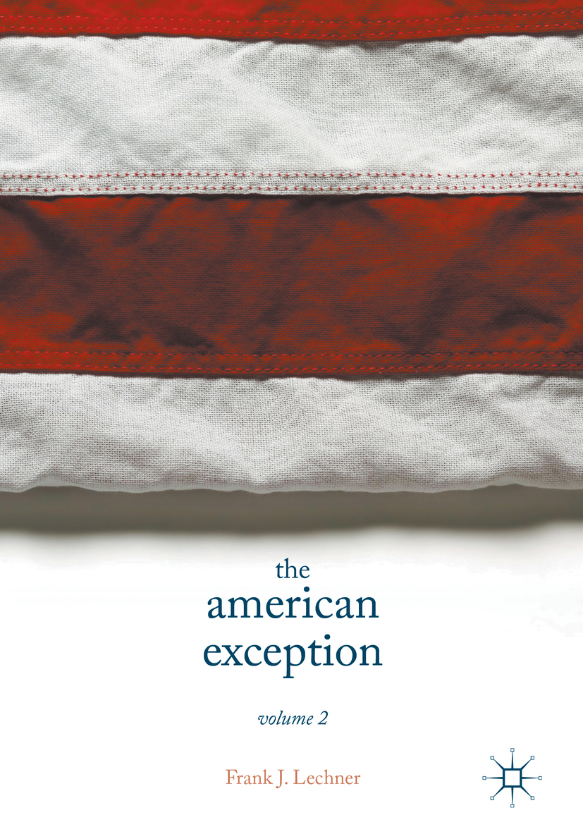 Lechner, Frank J. - The American Exception, Volume 2, ebook