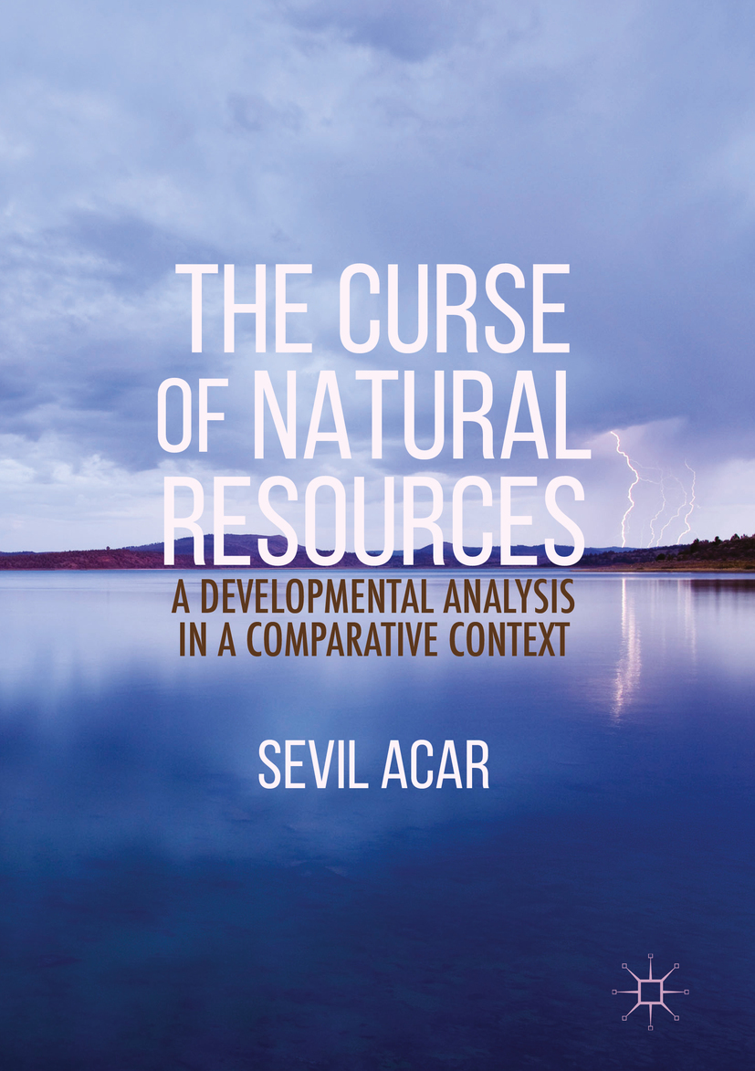 Acar, Sevil - The Curse of Natural Resources, ebook