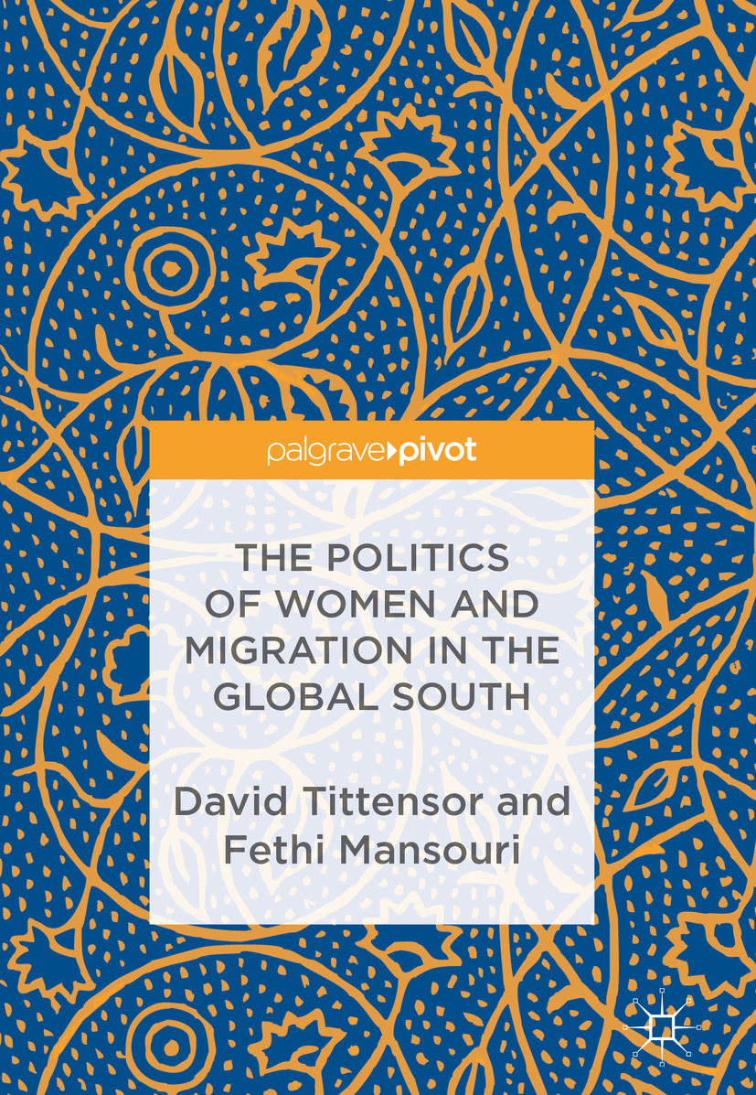 Mansouri, Fethi - The Politics of Women and Migration in the Global South, ebook