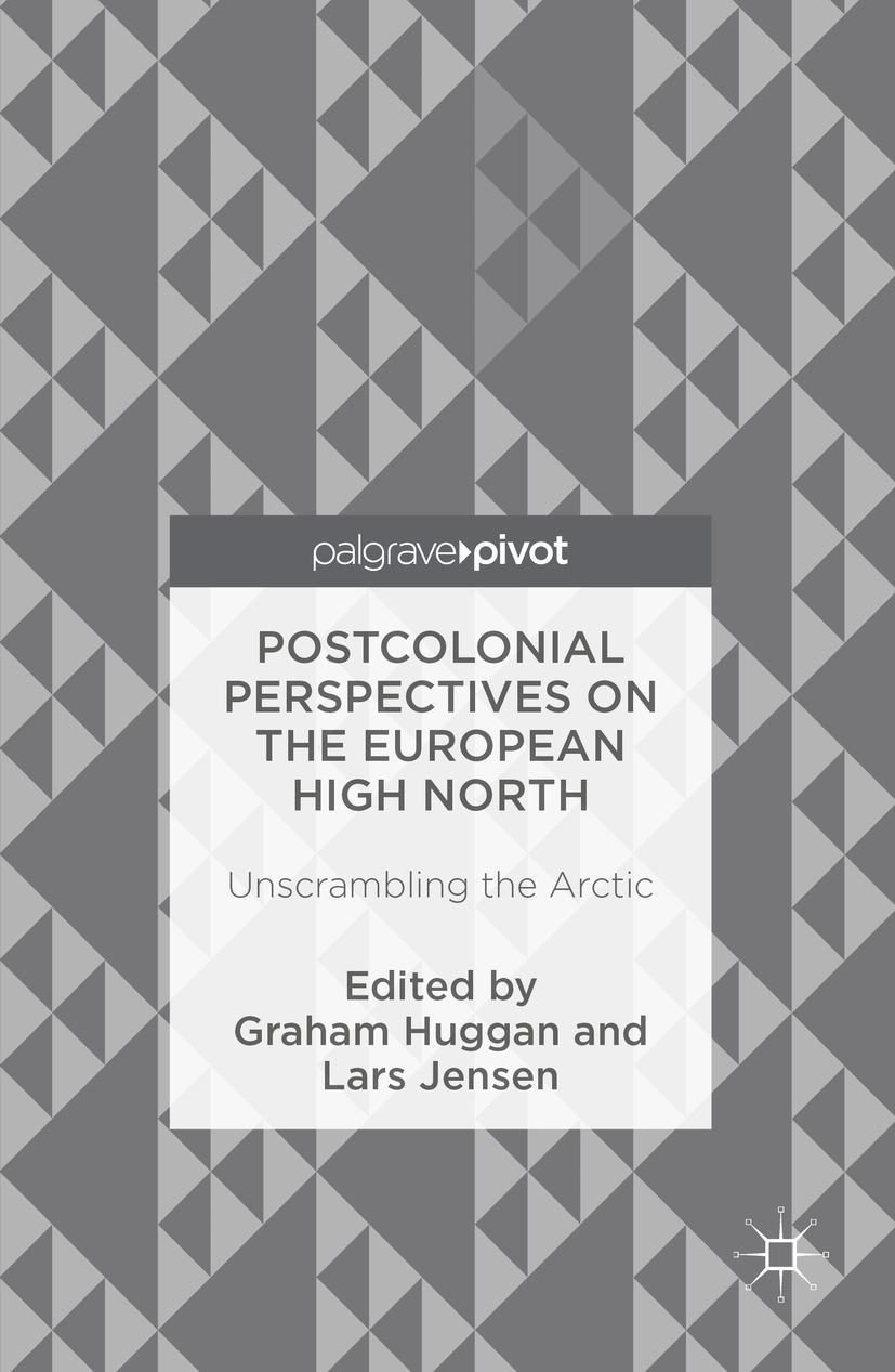 Huggan, Graham - Postcolonial Perspectives on the European High North, ebook