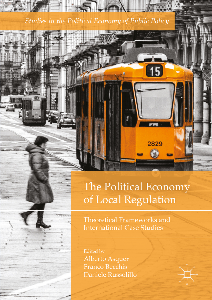 Asquer, Alberto - The Political Economy of Local Regulation, ebook