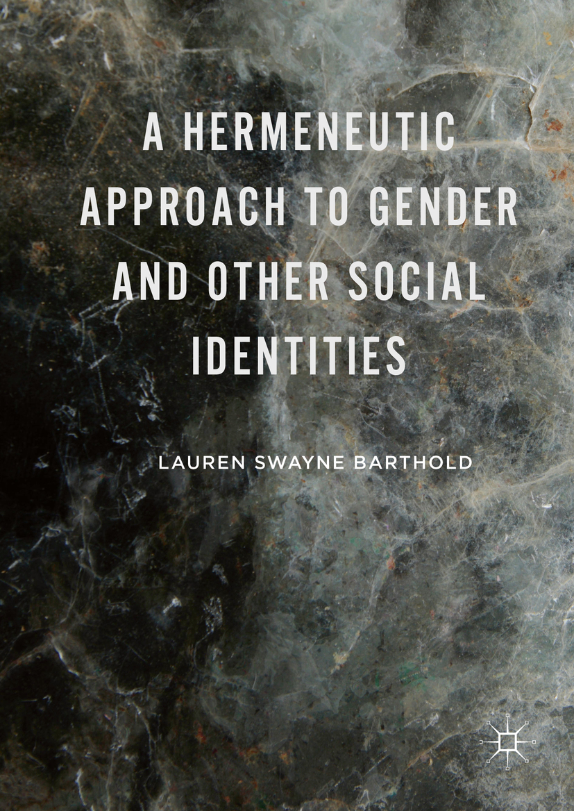 Barthold, Lauren Swayne - A Hermeneutic Approach to Gender and Other Social Identities, ebook