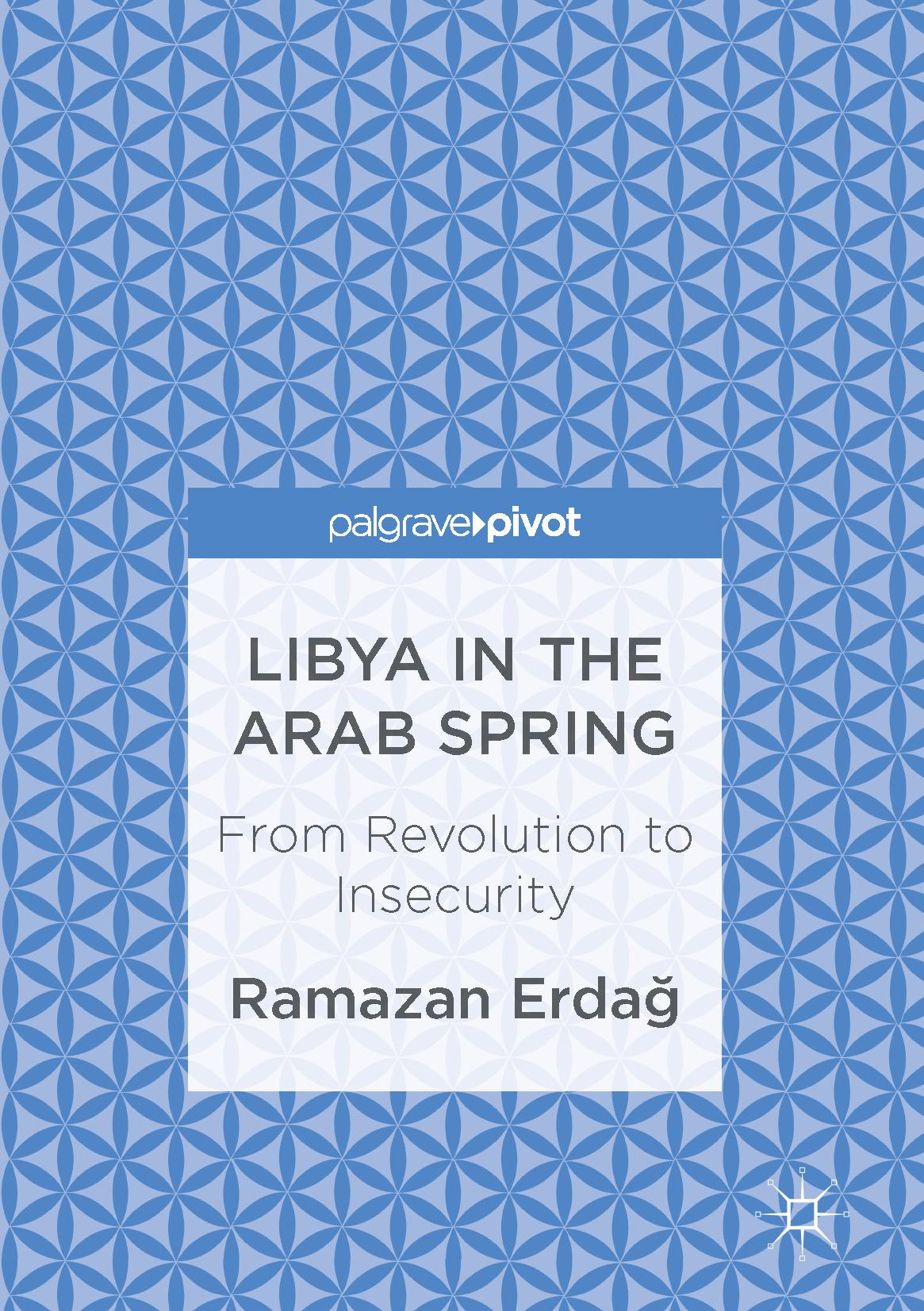 Erdağ, Ramazan - Libya in the Arab Spring, ebook