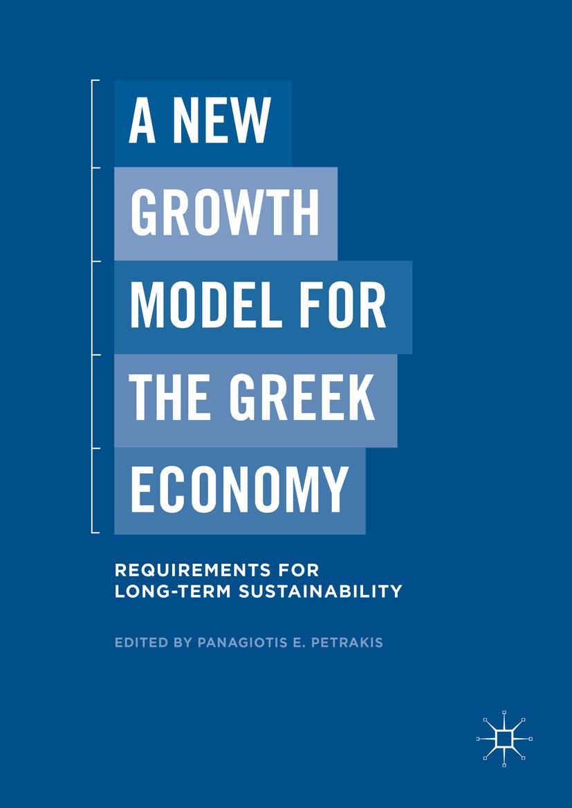 Petrakis, Panagiotis E. - A New Growth Model for the Greek Economy, ebook