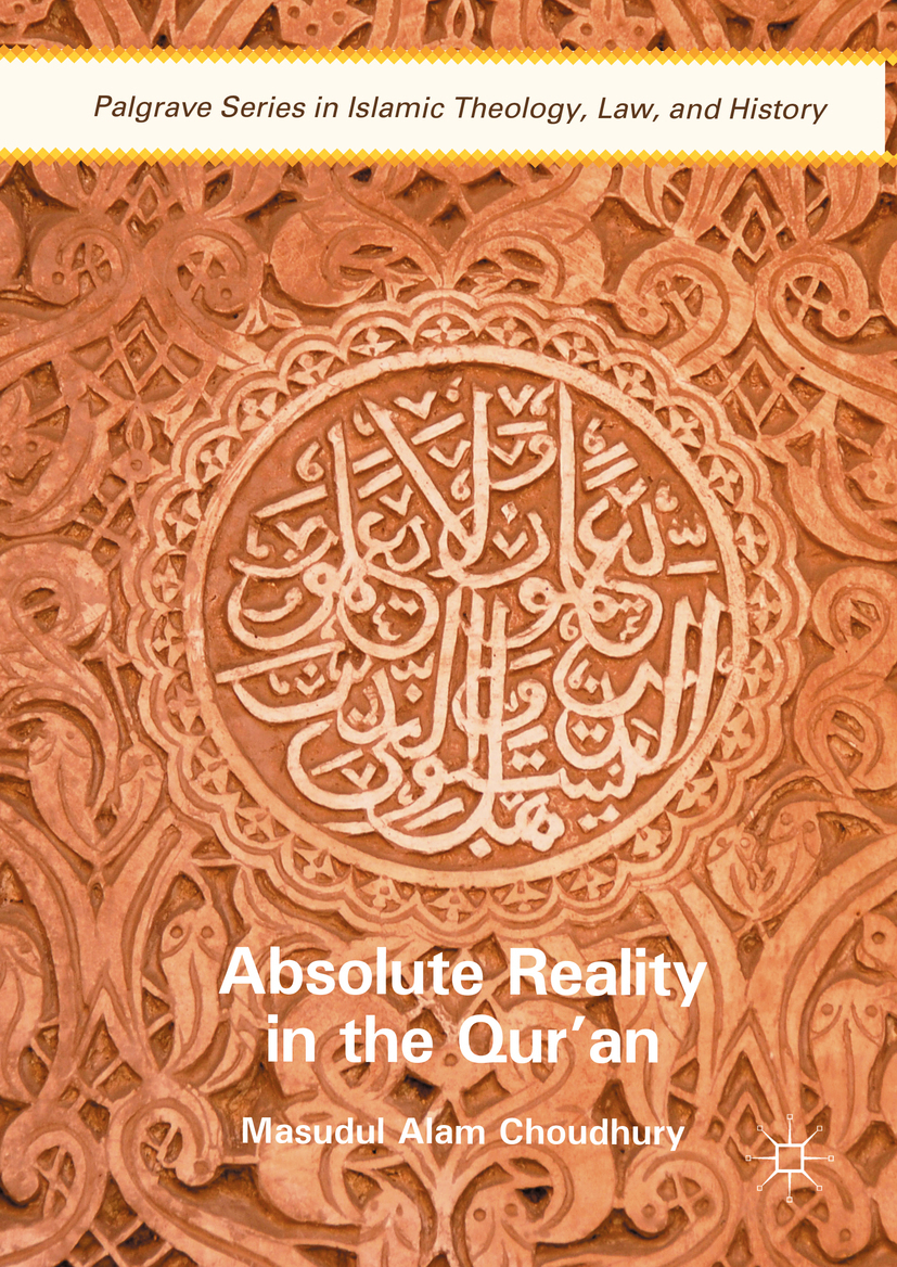 Choudhury, Masudul Alam - Absolute Reality in the Qur'an, e-bok