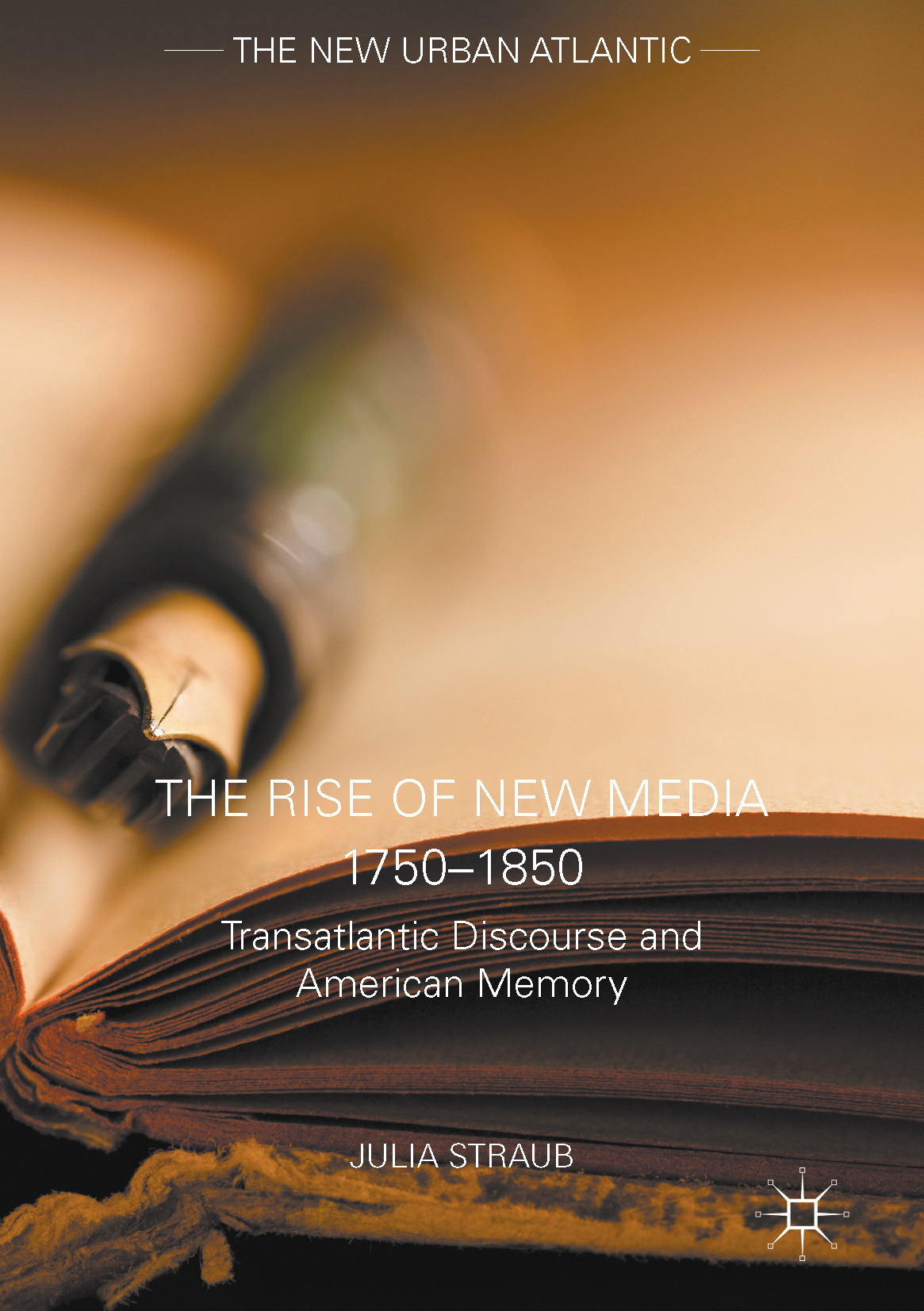 Straub, Julia - The Rise of New Media 1750–1850, ebook