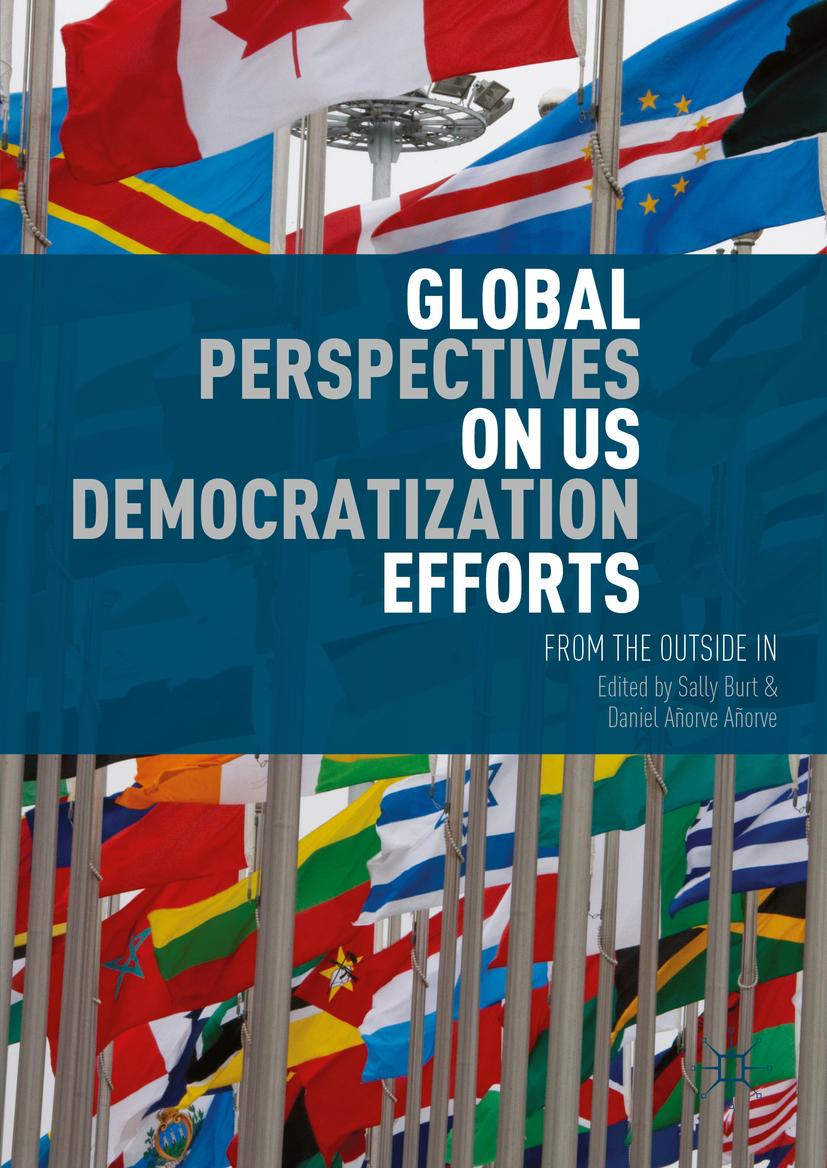 Añorve, Daniel Añorve - Global Perspectives on US Democratization Efforts, ebook
