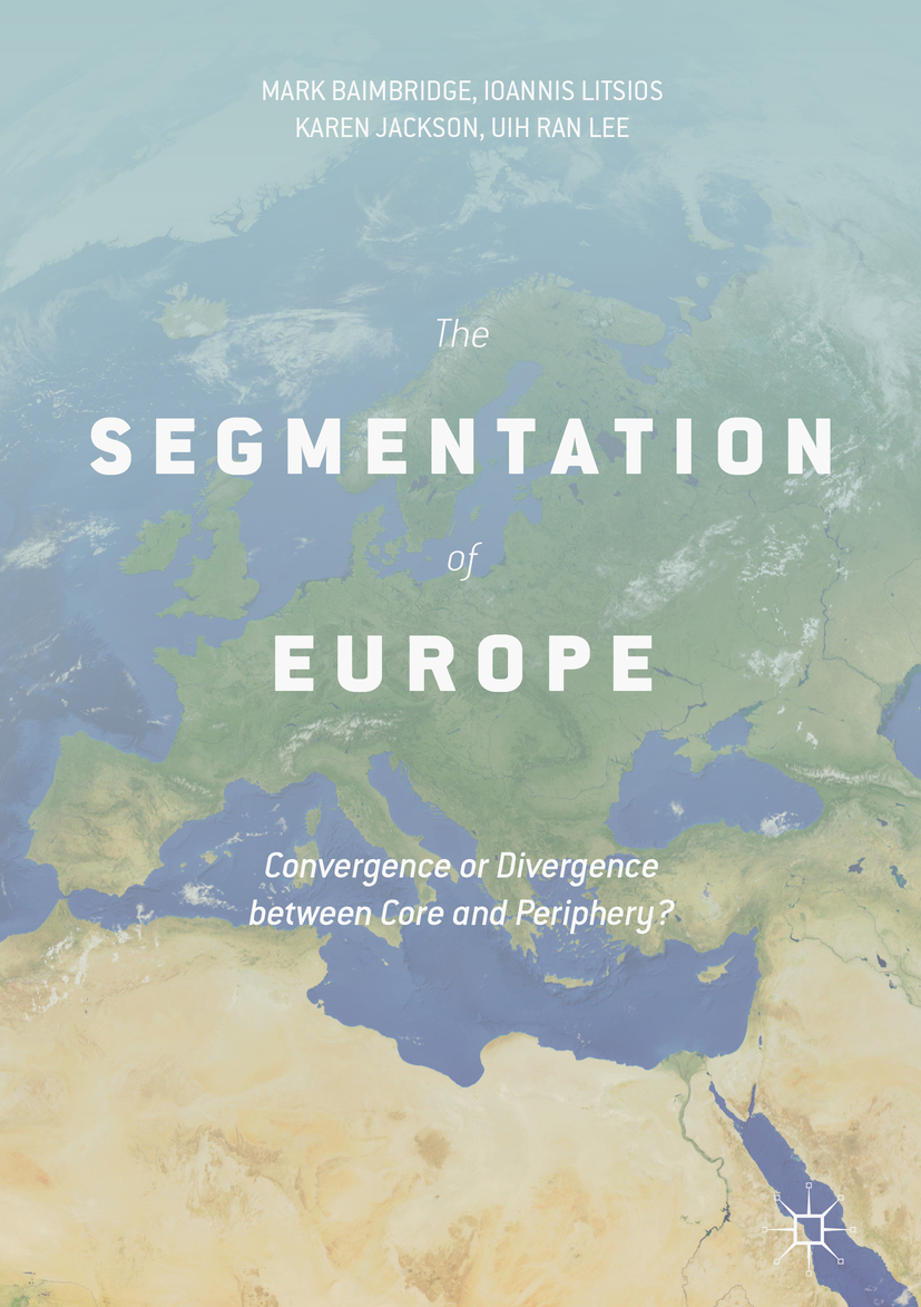 Baimbridge, Mark - The Segmentation of Europe, ebook