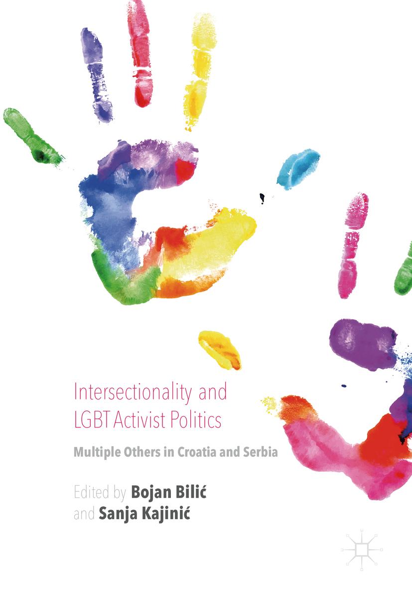 Bilić, Bojan - Intersectionality and LGBT Activist Politics, ebook