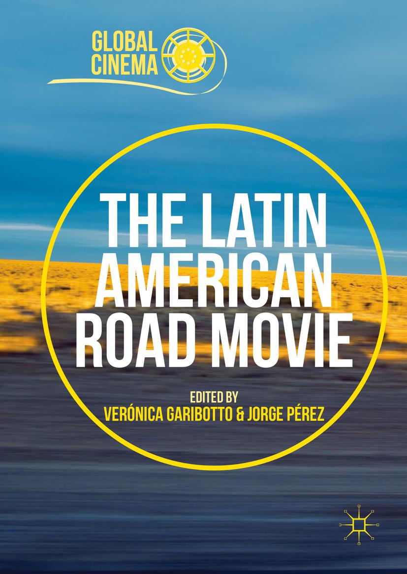 Garibotto, Verónica - The Latin American Road Movie, ebook