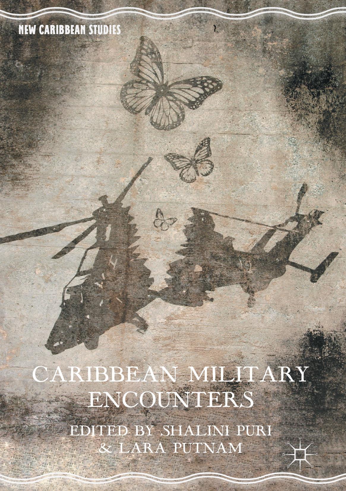 Puri, Shalini - Caribbean Military Encounters, ebook