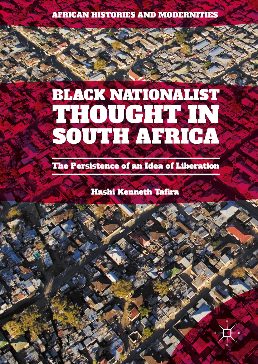 Tafira, Hashi Kenneth - Black Nationalist Thought in South Africa, ebook