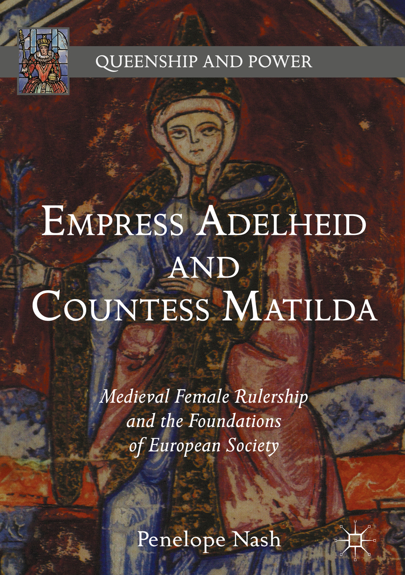 Nash, Penelope - Empress Adelheid and Countess Matilda, ebook