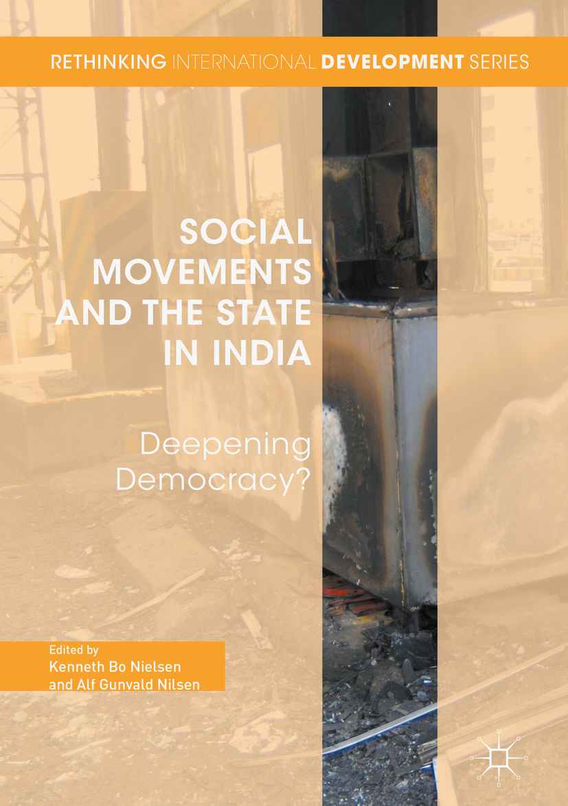 Nielsen, Kenneth Bo - Social Movements and the State in India, ebook