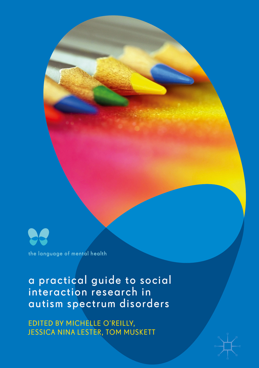 Lester, Jessica Nina - A Practical Guide to Social Interaction Research in Autism Spectrum Disorders, e-bok