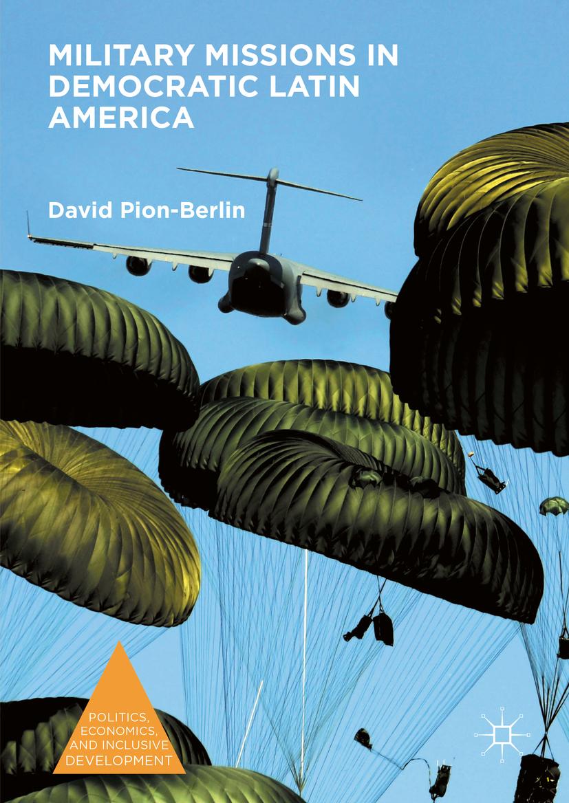 Pion-Berlin, David - Military Missions in Democratic Latin America, ebook