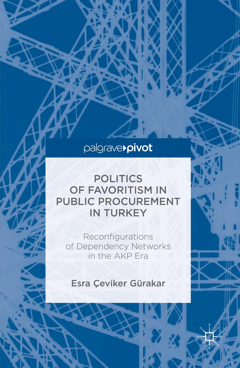 Gürakar, Esra Çeviker - Politics of Favoritism in Public Procurement in Turkey, ebook