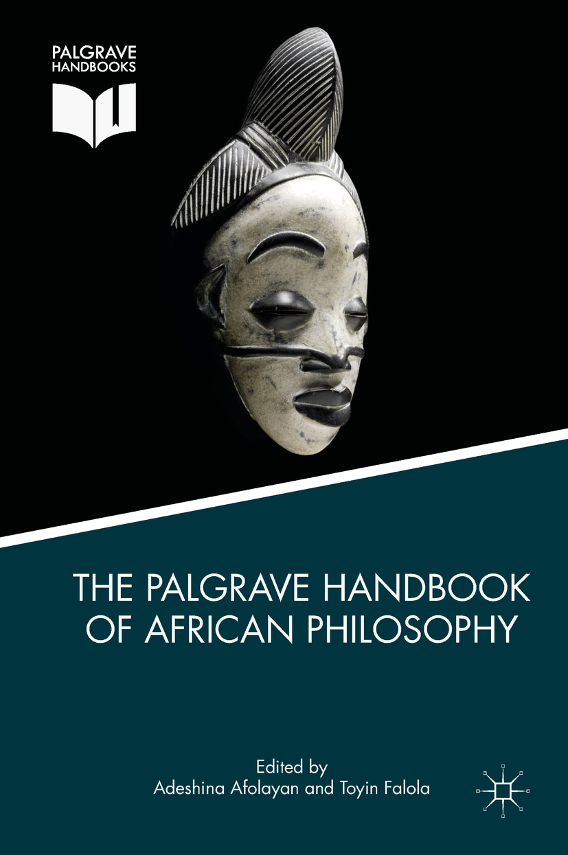 Afolayan, Adeshina - The Palgrave Handbook of African Philosophy, ebook