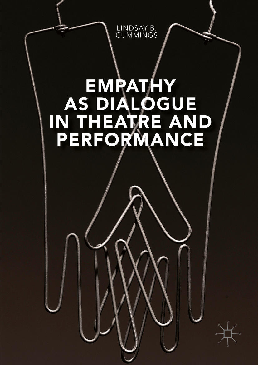 Cummings, Lindsay B. - Empathy as Dialogue in Theatre and Performance, ebook
