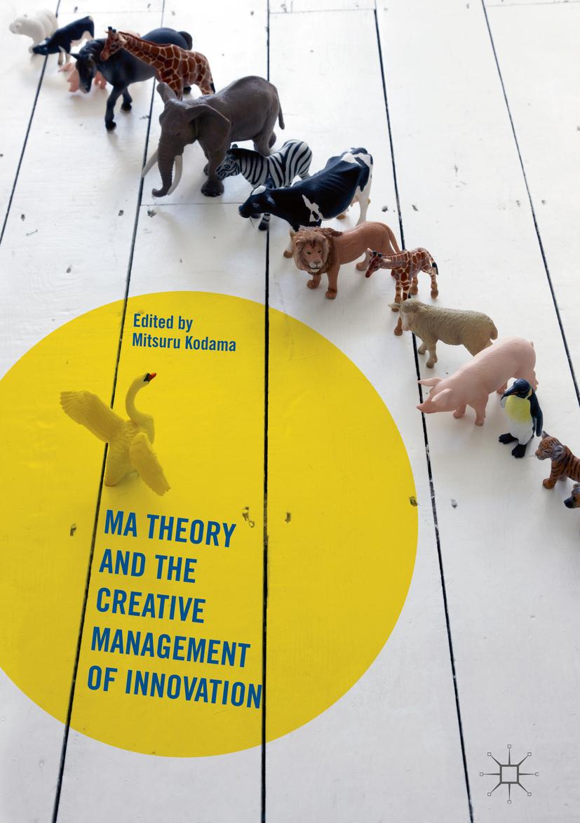Kodama, Mitsuru - Ma Theory and the Creative Management of Innovation, ebook