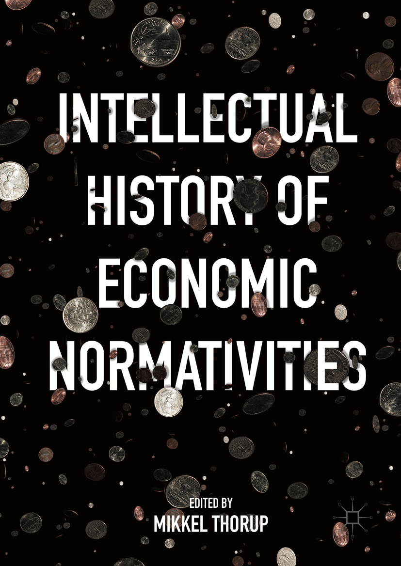 Thorup, Mikkel - Intellectual History of Economic Normativities, ebook