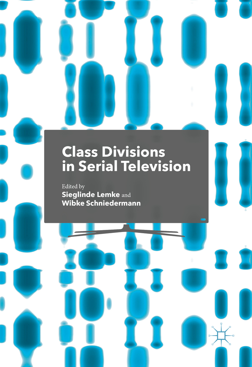 Lemke, Sieglinde - Class Divisions in Serial Television, ebook