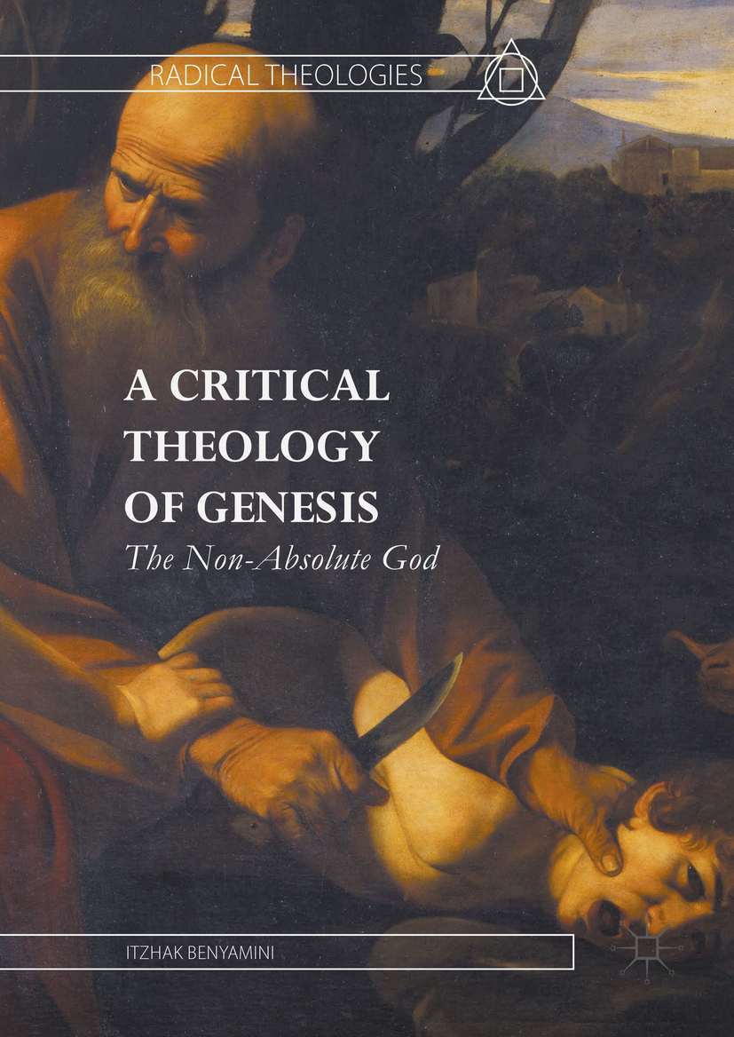 Benyamini, Itzhak - A Critical Theology of Genesis, ebook