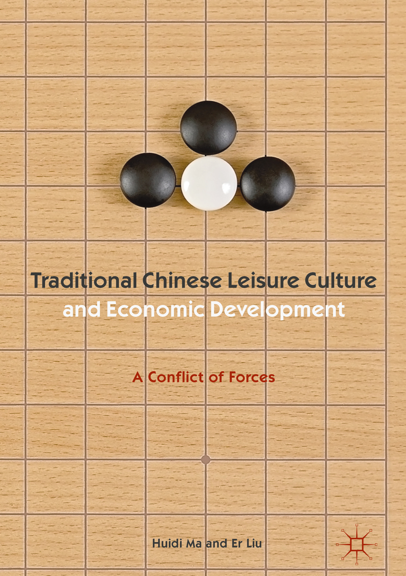 Liu, Er - Traditional Chinese Leisure Culture and Economic Development, ebook