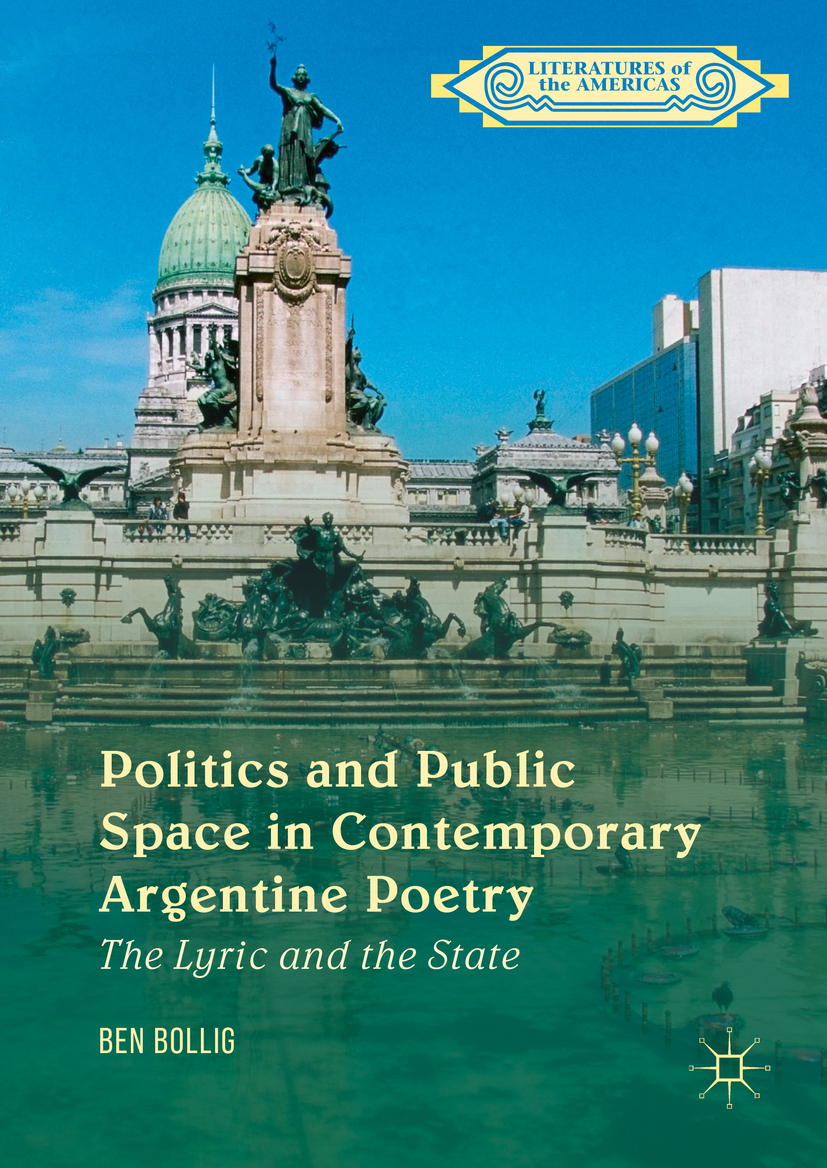 Bollig, Ben - Politics and Public Space in Contemporary Argentine Poetry, e-bok