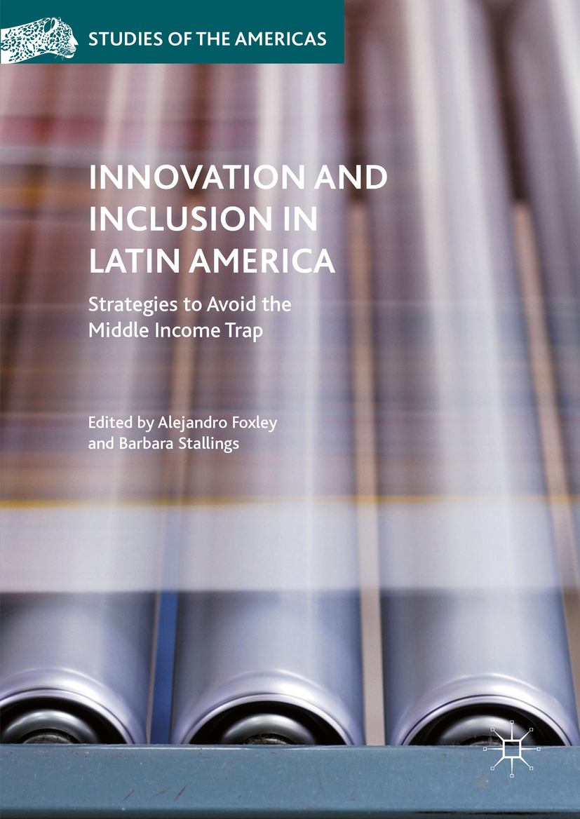 Foxley, Alejandro - Innovation and Inclusion in Latin America, ebook