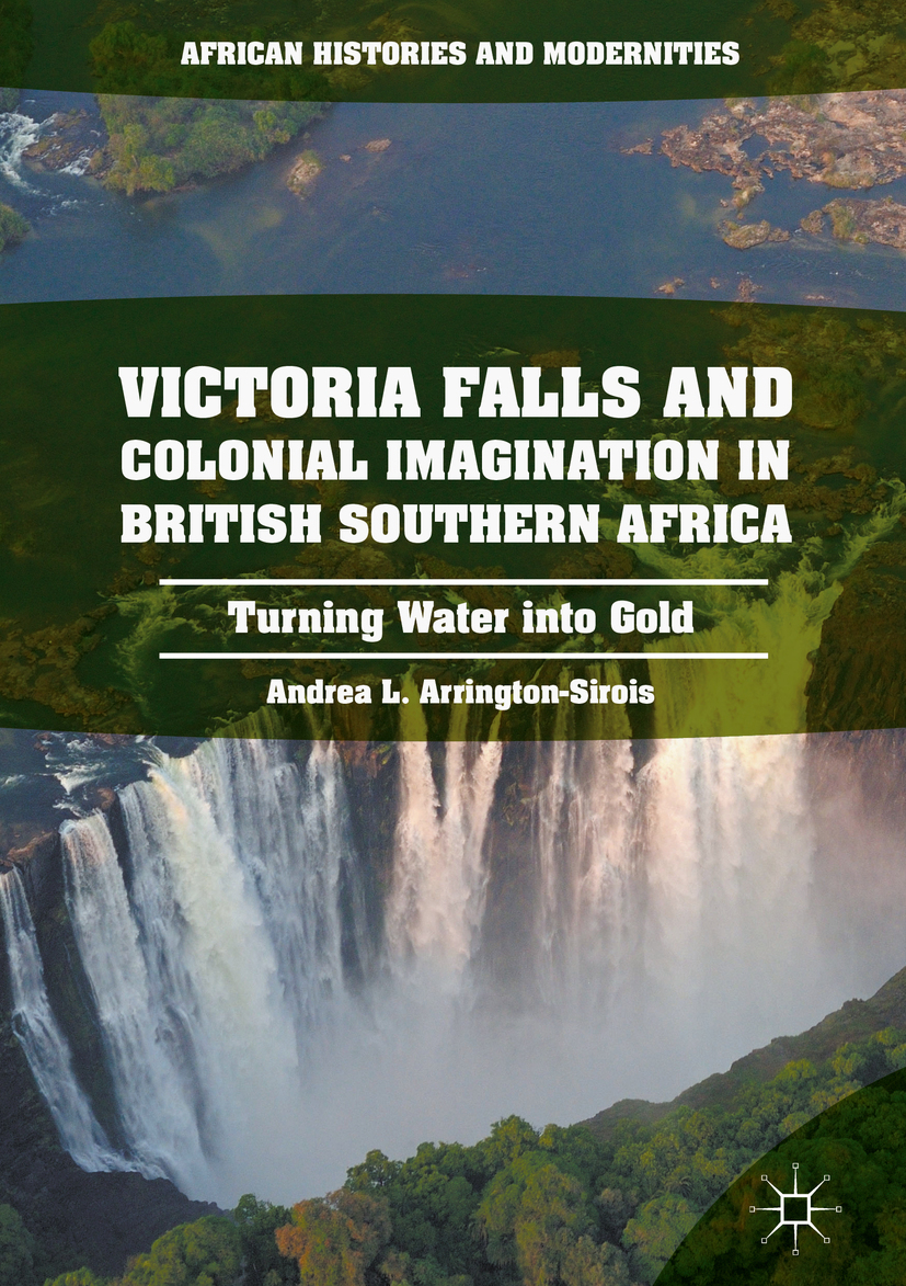 Arrington-Sirois, Andrea L. - Victoria Falls and Colonial Imagination in British Southern Africa, ebook