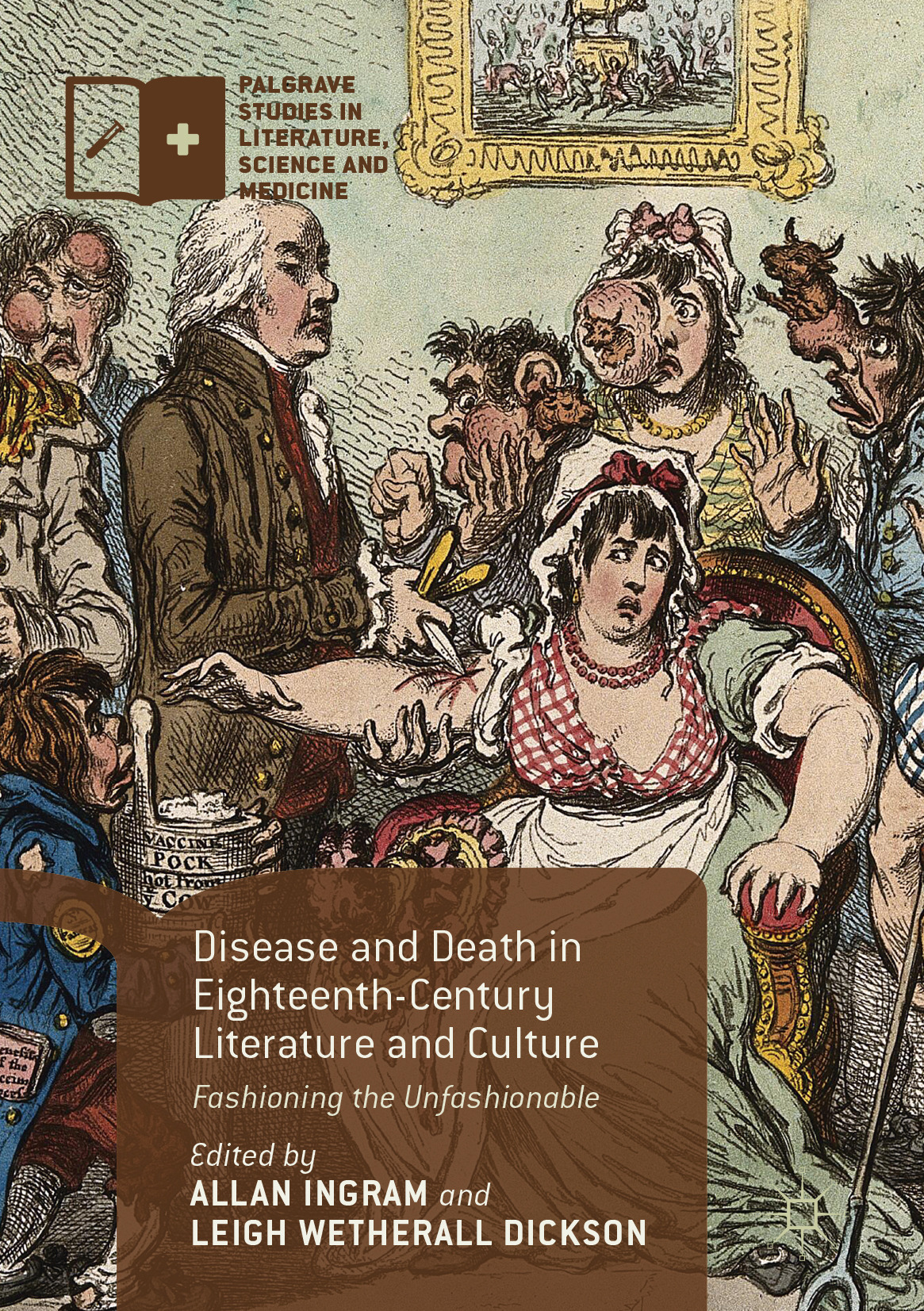 Dickson, Leigh Wetherall - Disease and Death in Eighteenth-Century Literature and Culture, ebook