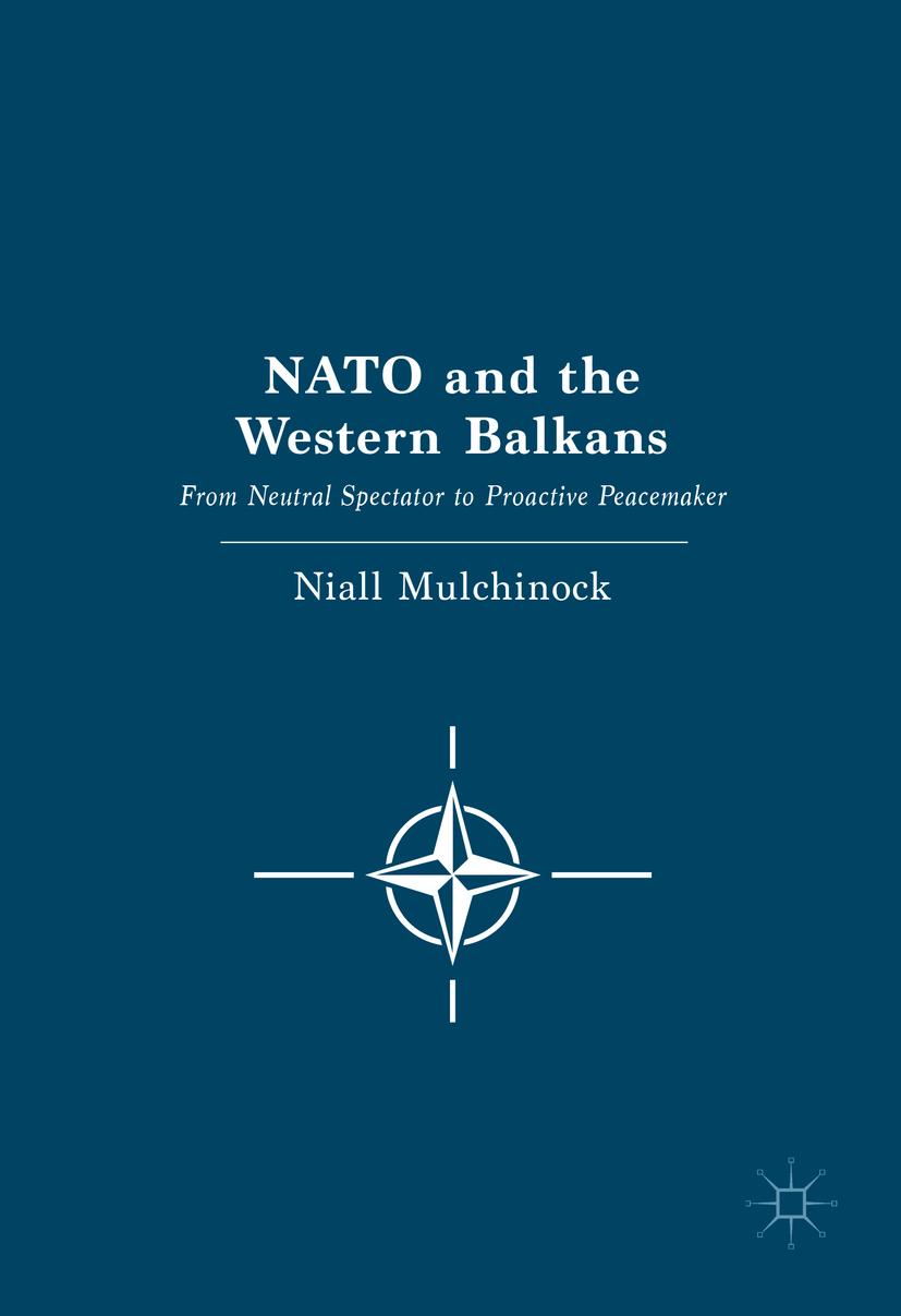 Mulchinock, Niall - NATO and the Western Balkans, ebook