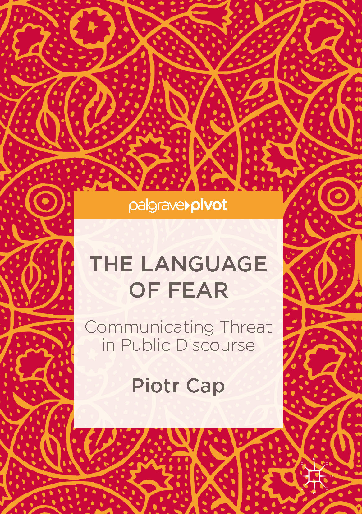 Cap, Piotr - The Language of Fear, ebook