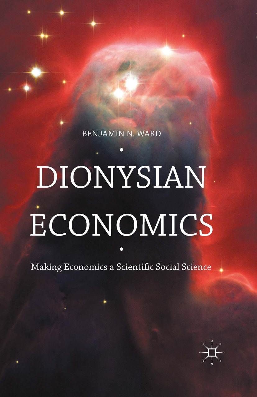 Ward, Benjamin - Dionysian Economics, ebook