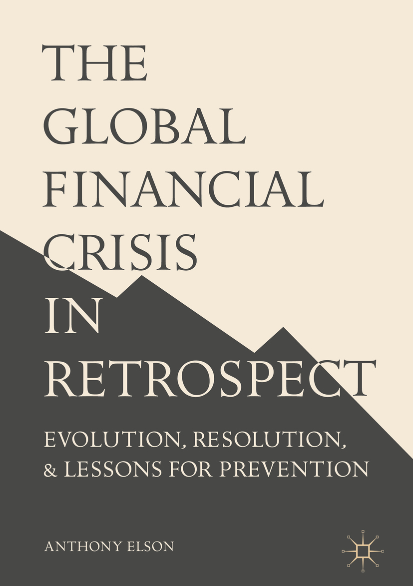 Elson, Anthony - The Global Financial Crisis in Retrospect, ebook