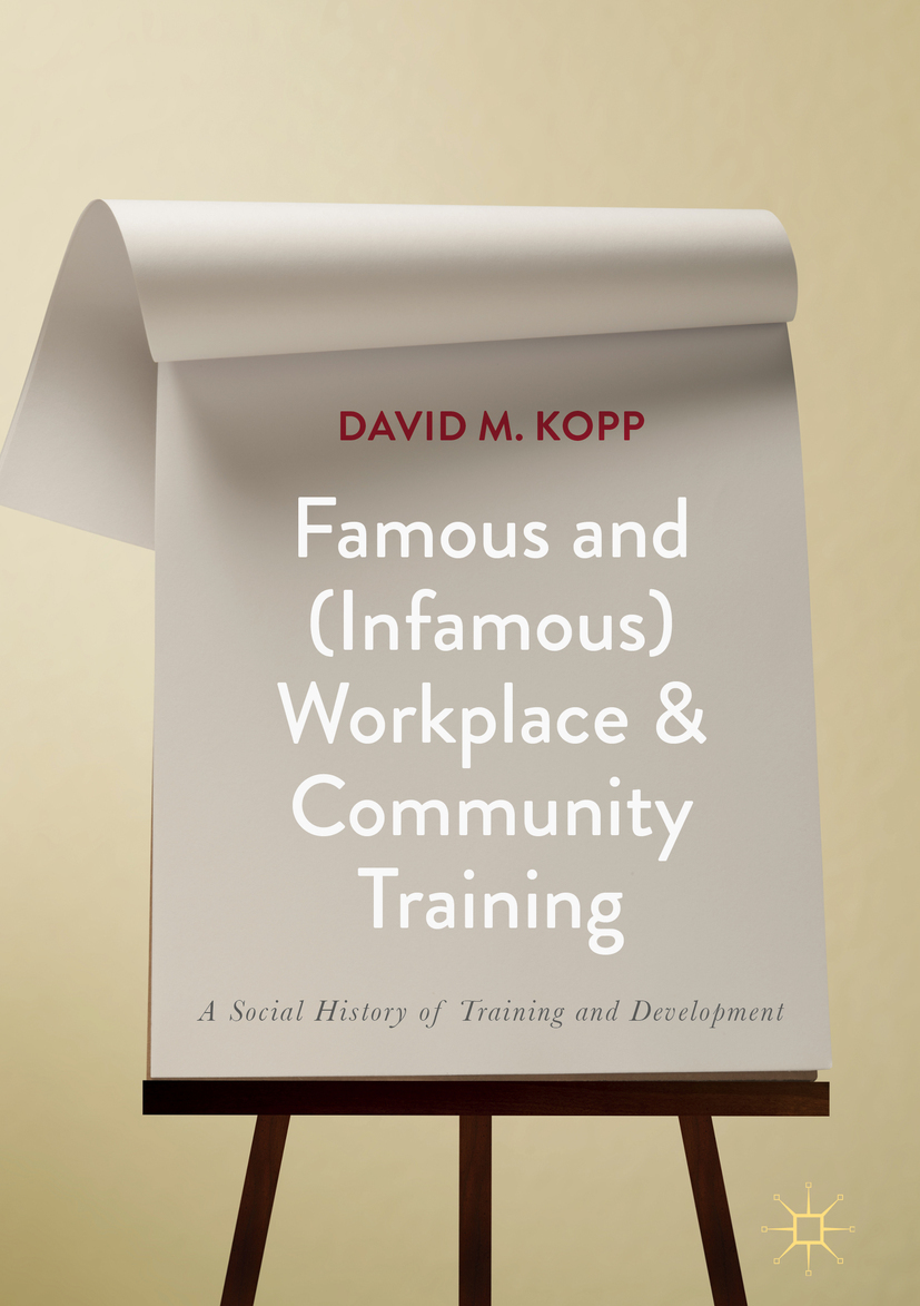 Kopp, David M. - Famous and (Infamous) Workplace and Community Training, ebook