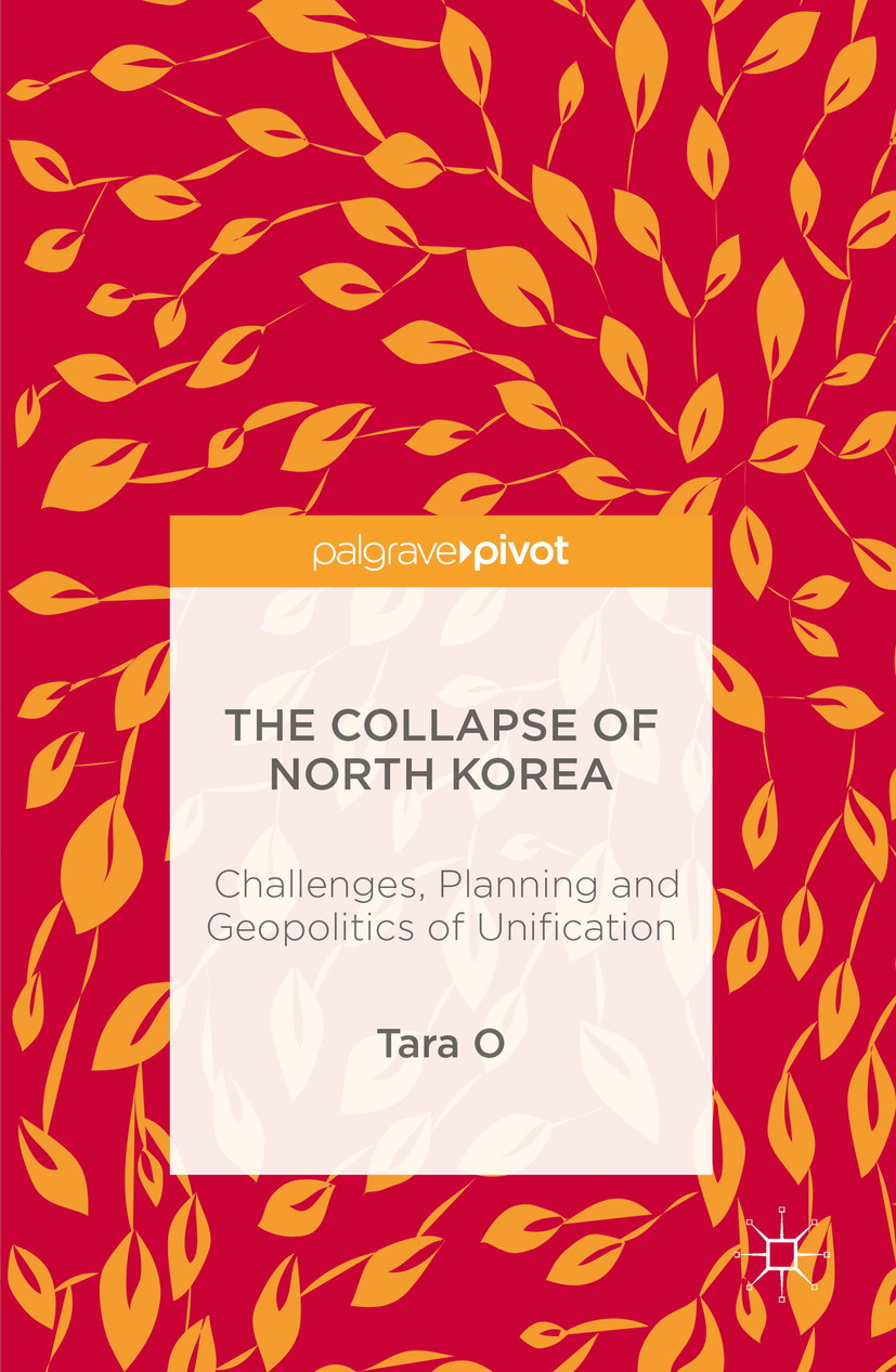 O, Tara - The Collapse of North Korea, ebook