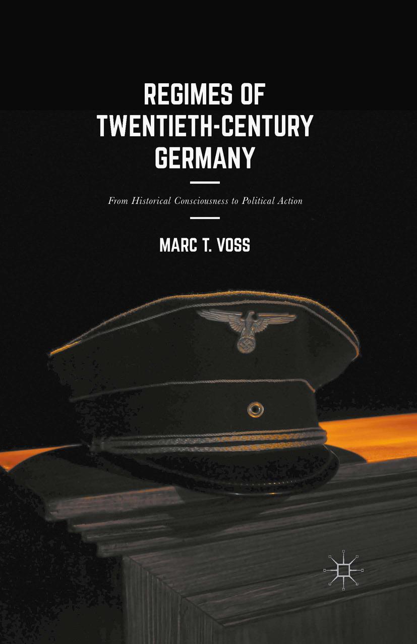 Voss, Marc T. - Regimes of Twentieth-Century Germany, ebook