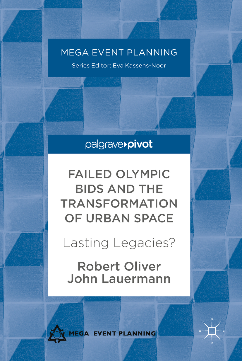 Lauermann, John - Failed Olympic Bids and the Transformation of Urban Space, ebook