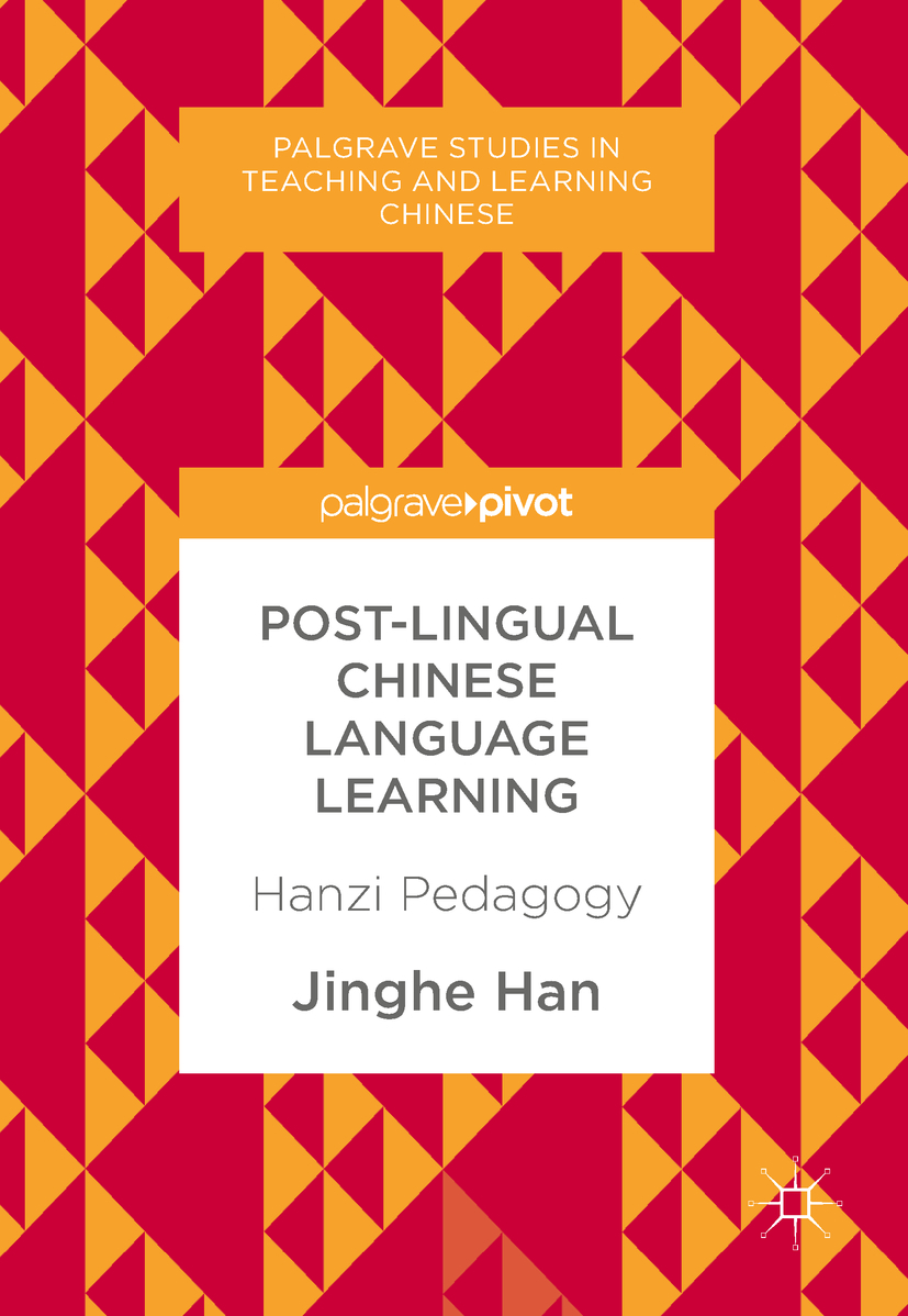Han, Jinghe - Post-Lingual Chinese Language Learning, ebook