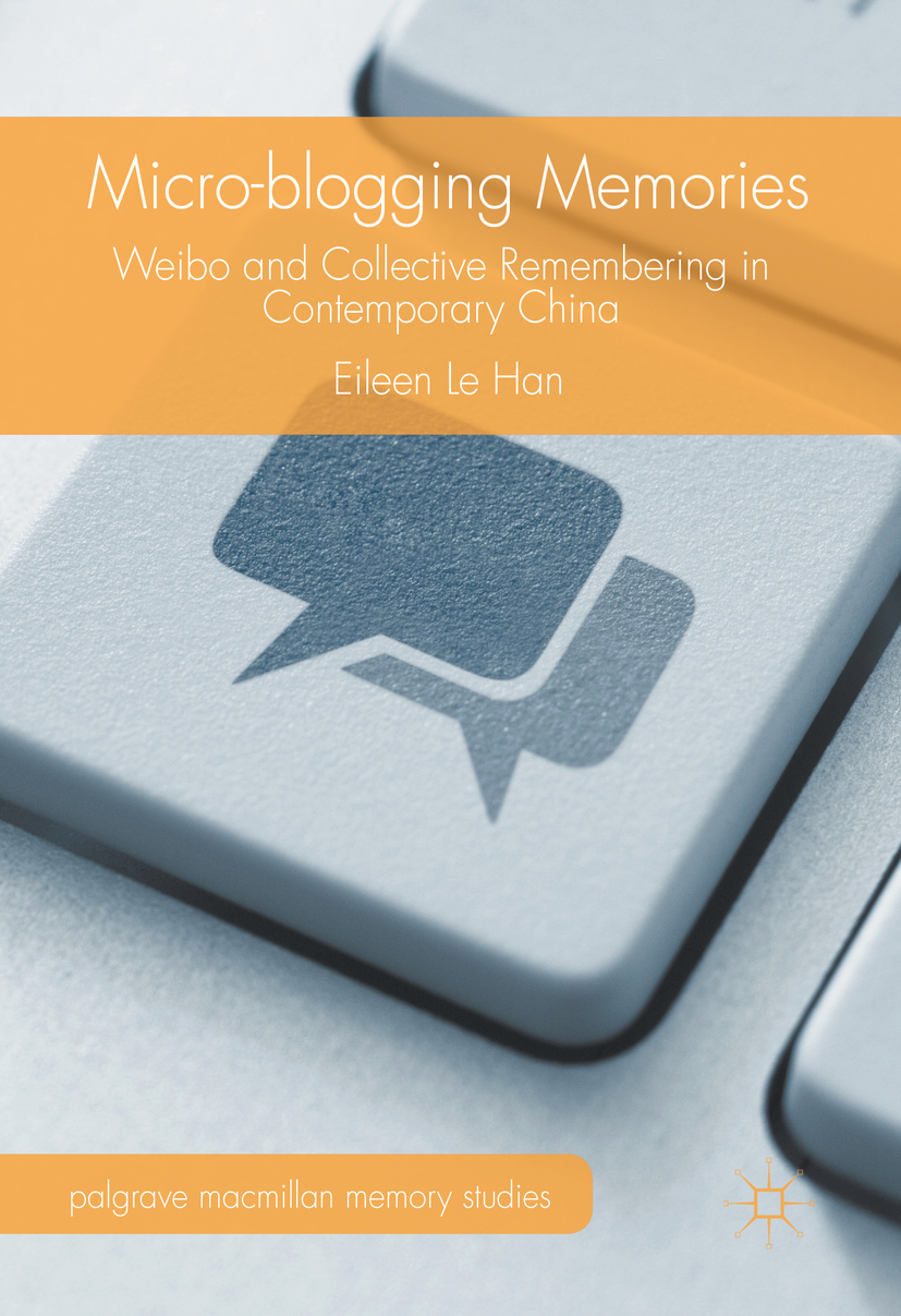 Han, Eileen Le - Micro-blogging Memories, ebook