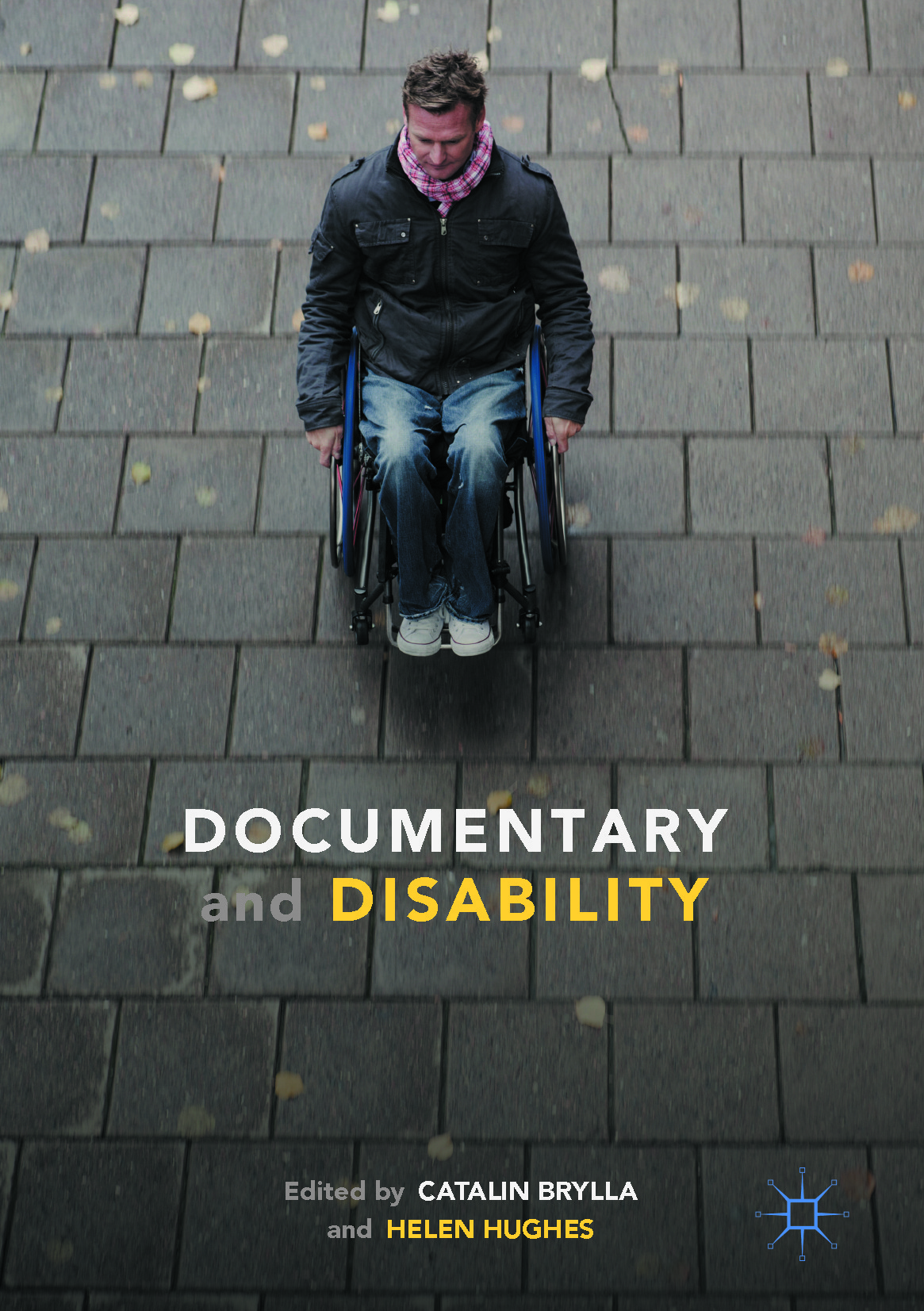 Brylla, Catalin - Documentary and Disability, ebook