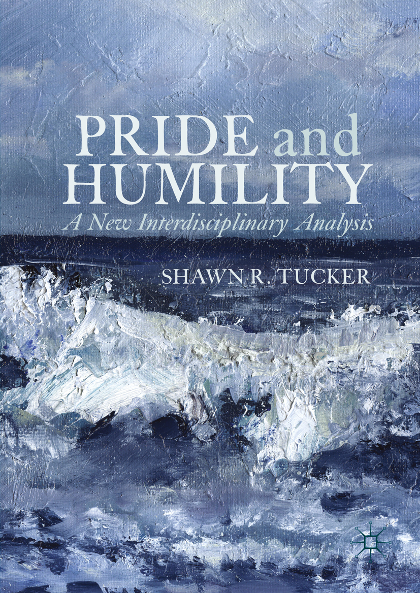 Tucker, Shawn R. - Pride and Humility, ebook