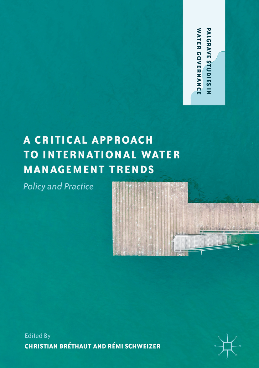 Bréthaut, Christian - A Critical Approach to International Water Management Trends, ebook