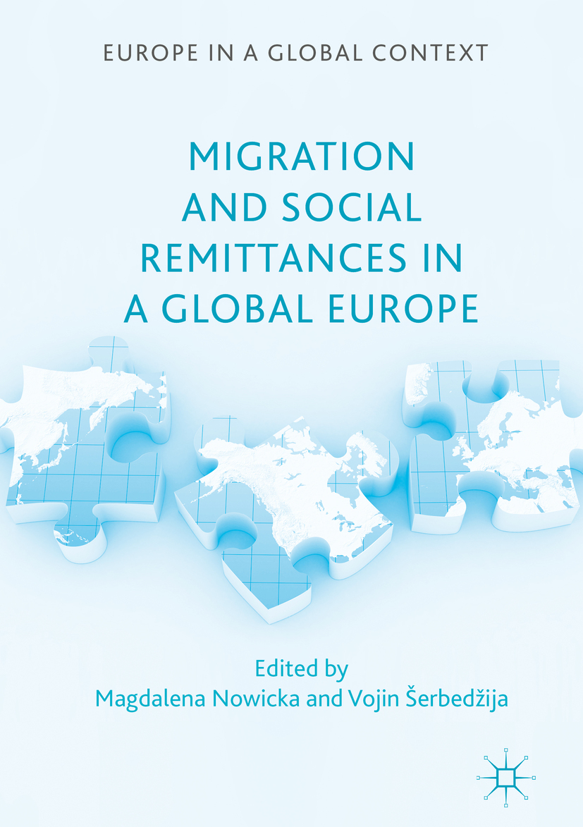 Nowicka, Magdalena - Migration and Social Remittances in a Global Europe, ebook