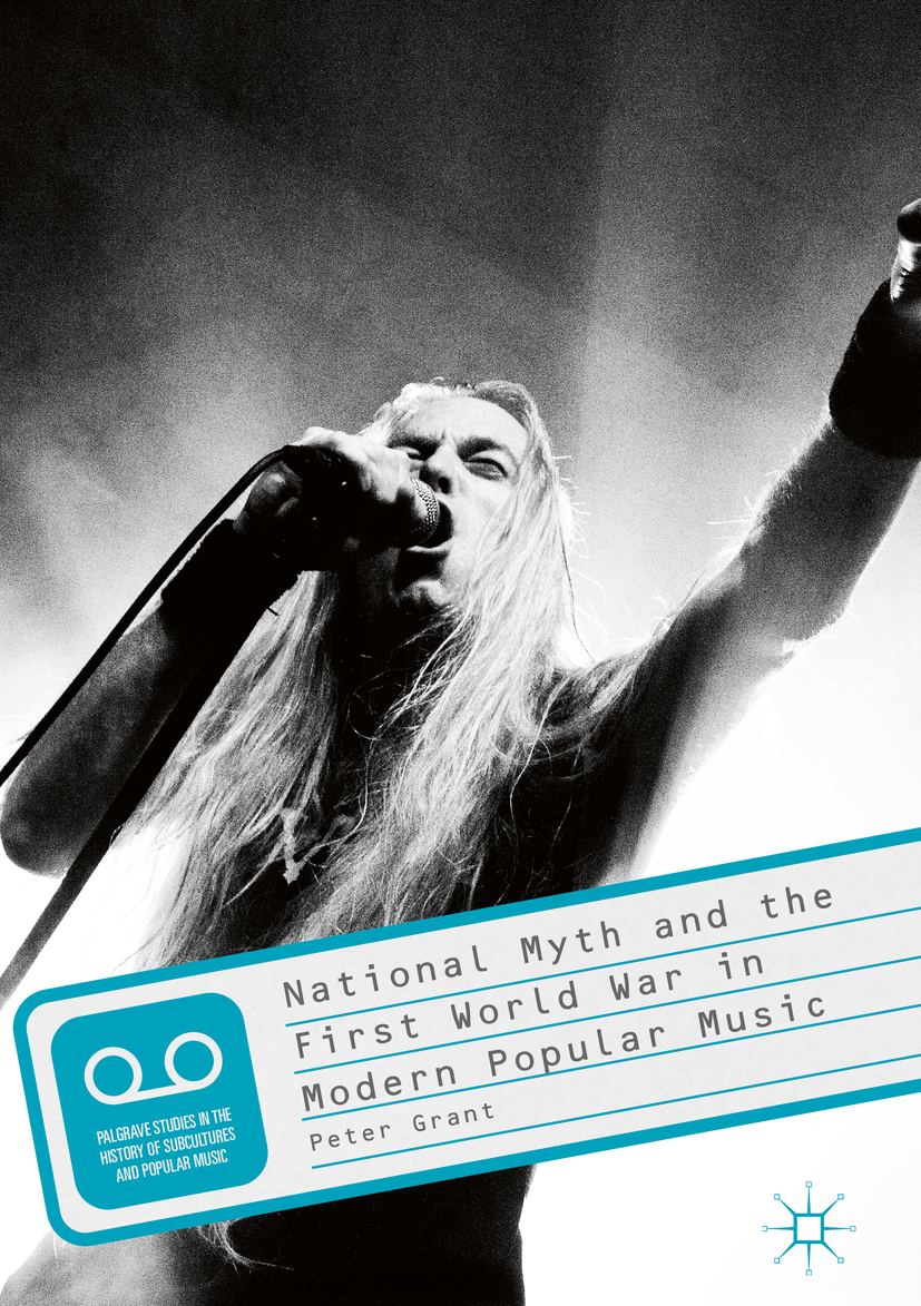 Grant, Peter - National Myth and the First World War in Modern Popular Music, ebook